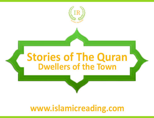 Stories of Quran: Dwellers of the Town