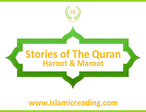 Stories of Quran: The Story of Harut and Marut